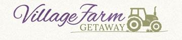 Village Farm Getaway